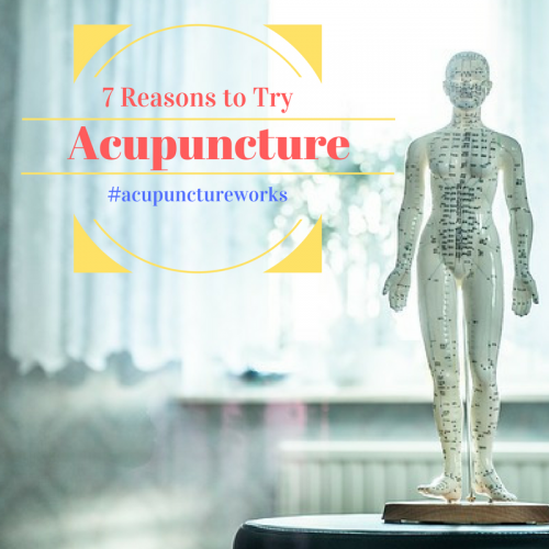 Acupuncture 101 Top reasons to try acupuncture